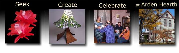 seek create celebrate at Arden Hearth